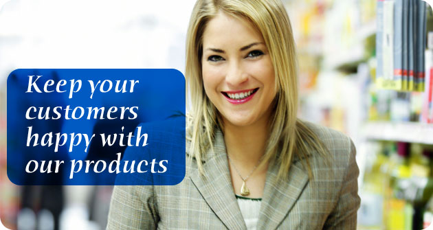 Keep your customers happy with our products